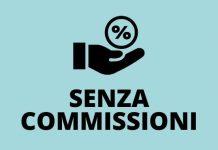 SENZA COMMISSIONI