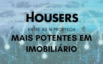 Housers entre as proptech mais potentes em imobiliário